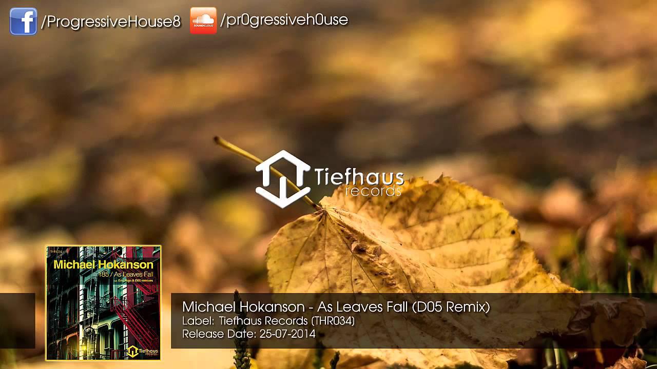 Download Michael Hokanson - As Leaves Fall (D05 Remix)