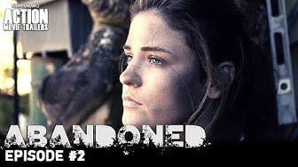 ABANDONED | Episode #2 NEW  - Sci-Fi Action Series