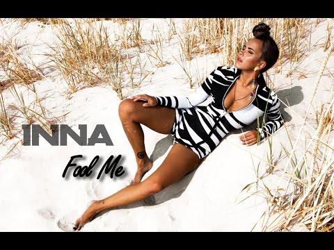 INNA - Fool Me | Letra/Lyric (Body and the Sun)