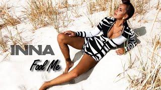 Fool Me - INNA (Letra/Lyric)
