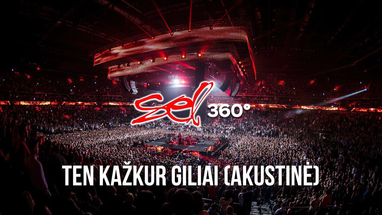 Download SEL - Ten Kažkur Giliai (Akustinė Versija 360° Koncertas)