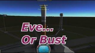 Kerbal Space Program - Eve Or Bust Part 1