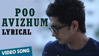 Official: Poo Avizhum Pozhudhil Full Song with Lyrics | Enakkul Oruvan | Siddharth, Deepa Sannidhi