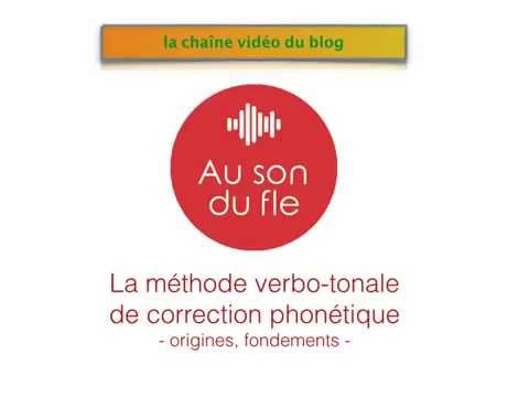 La méthode verbo-tonale: genèse et principes fondateurs