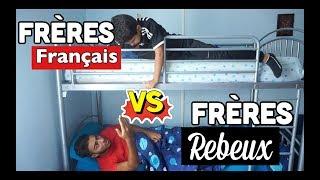 Video FRÈRES FRANÇAIS VS FRÈRES REBEUX download MP3, 3GP, MP4, WEBM, AVI, FLV September 2017