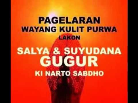 KI NARTO SABDHO  -  'SALYA & SUYUDANA GUGUR'
