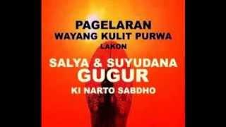 KI NARTO SABDHO  -  'SALYA & SUYUDANA GUGUR' Mp3
