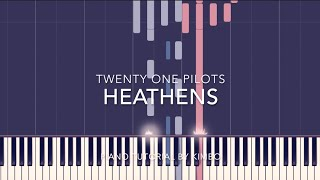 twenty one pilots - Heathens (Suicide Squad) (Piano Tutorial + Sheets)