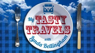 My Tasty Travels with Lynda Bellingham   Episode 6