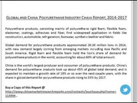 Global and China Polyurethane Industry (MDI, TDI & PPG) Chain Report 2014-2017
