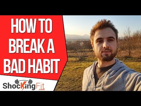 How To Stop a Bad Habit Permanently?