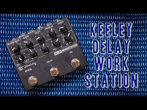 Keeley Delay Workstation - all 16 modes reviewed