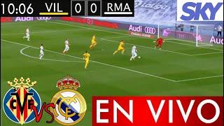 Villarreal vs Real Madrid en vivo, donde ver el partido hoy, Real Madrid vs Villarreal EN VIVO Memes