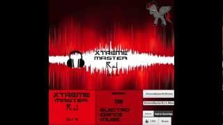 XtremeMasterRJ's Official Mix #4 EDM MIX ([Electro Dance Music] [Mixed] [Best Mix So Far] (HQ-HD)