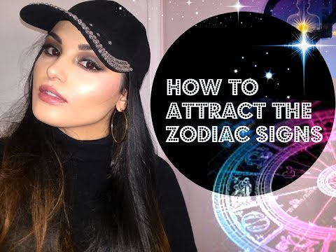 HOW TO ATTRACT THE ZODIAC SIGNS 💋