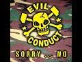Evil Conduct - Sorry...No (Knockout Records) [Full Album]