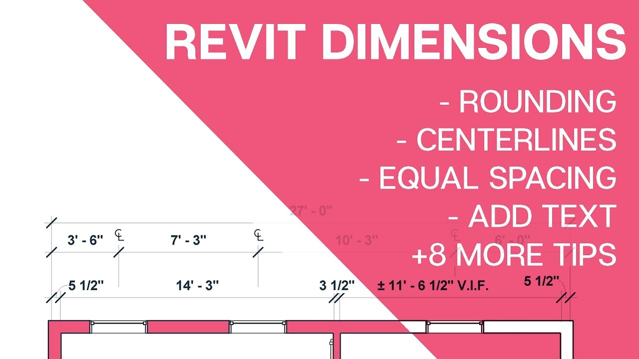 revit dimensions tutorial 12 tips for architects youtube