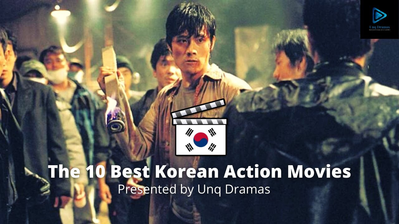 Download The 10 Best Korean Action Movies Part - 1 | Presented by UnqDramas |[1080P HD]