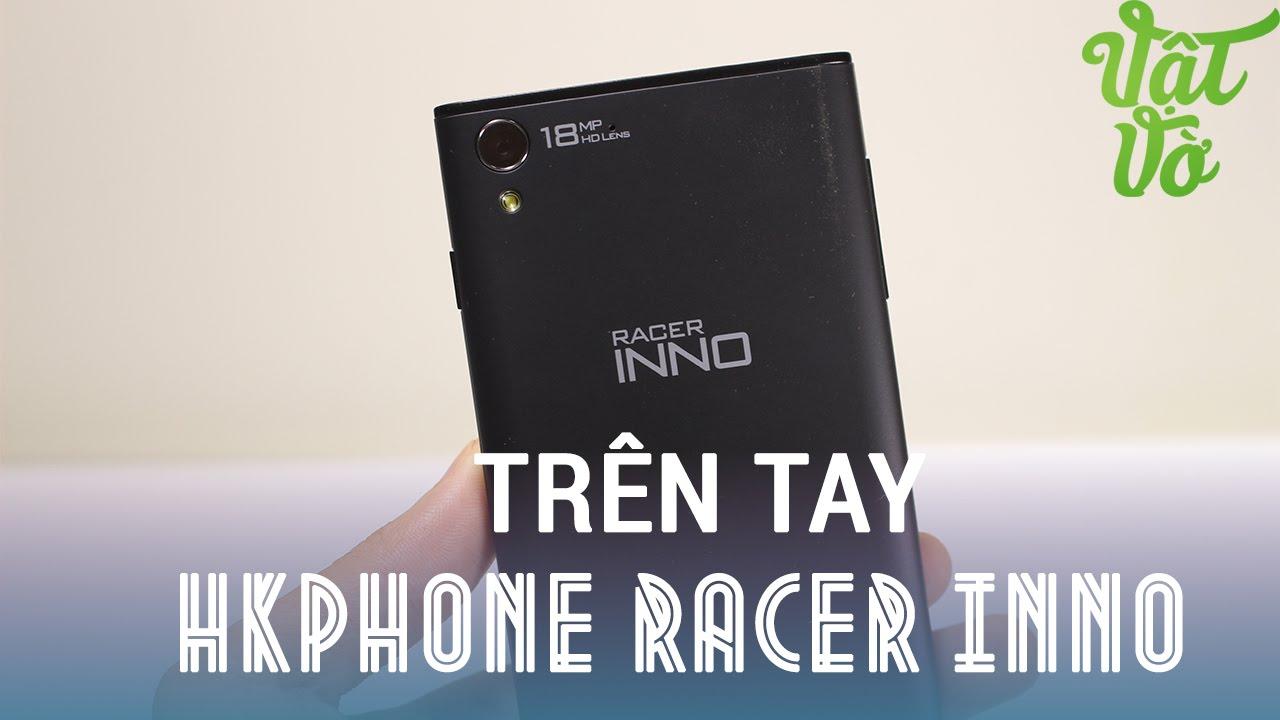 """[Review dạo] Trên tay HKPhone Raccer INNO – 3tr650 Snapdragon 400, RAM 1GB, 5"""" HD 720p"""
