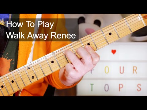 'Walk Away Renee' The Four Tops Guitar Lesson