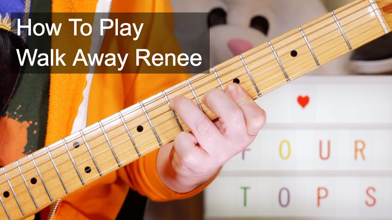 Walk Away Renee The Four Tops Guitar Lesson Youtube