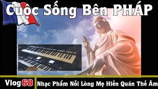 Nhạc Phẩm NỖI LÒNG MẸ HIỀN QUÁN THẾ ÂM (sáng tác nbnserge) - Cuộc Sống Bên PHÁP vlog # 68