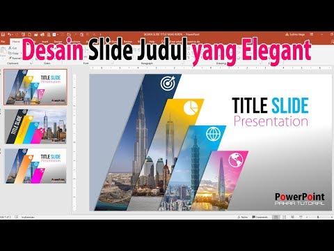 Cara Desain Slide Judul Presentasi yang Elegan