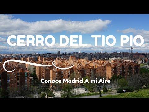 CERRO DEL TIO PIO . Conoce Madrid A mi Aire