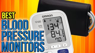 10 Best Blood Pressure Monitors 2017