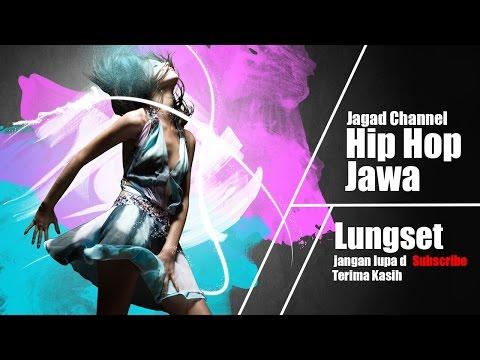 Hip Hop Jawa - Lungset