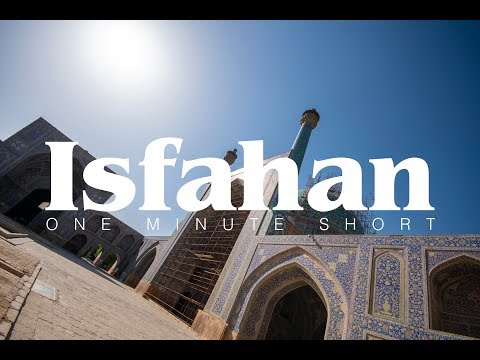 one minute of isfahan – travel film