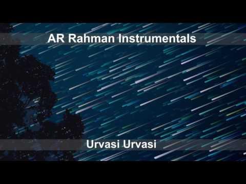 Urvasi Urvasi - AR Rahman Instrumentals