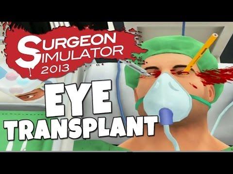 Surgeon Simulator - Eye Transplant