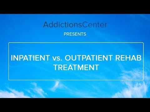Inpatient Vs Outpatient Rehab Treatment - 24/7 Addiction Helpline Call 1(800)-615-1067