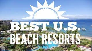 The Absolute BEST Beach Resorts in the U.S. ☀️