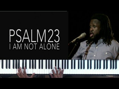 Psalm 23 I am not alone - YouTube
