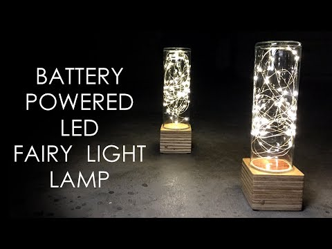 Battery Powered LED Fairy Light Lamp - DIY