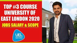 TOP #3 Course In University of East London 2020 | Best Course in UK | Study In UK 2020 | UEL