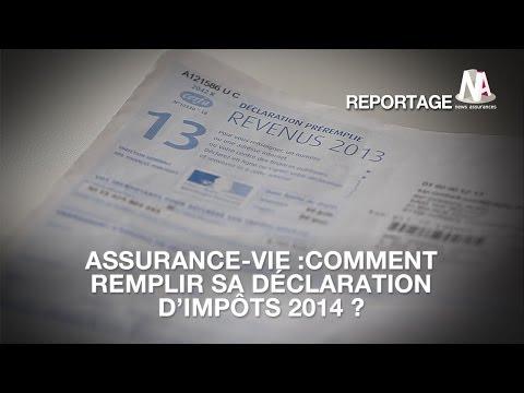 Assurance-vie : Comment déclarer ses impôts 2014 ?