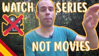 Watch Series, Not Movies - Fast Intermediate - Language Learning #13