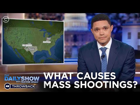 What Causes Mass Shootings? | The Daily Show