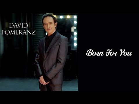 David Pomeranz - Born For You