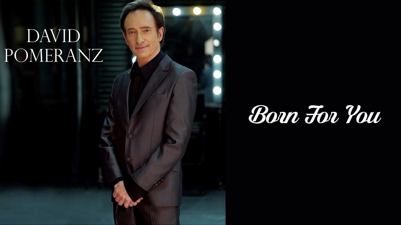 David Pomeranz – Born For You Lyrics | Genius Lyrics
