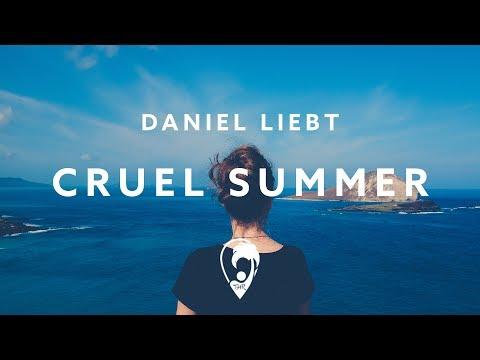 Daniel Liebt  Cruel Summer Lyric