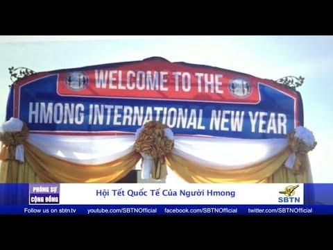 PHÓNG SỰ CỘNG ĐỒNG: Hội Tết quốc tế của người H'mông tại Fresno, California