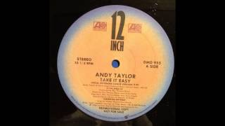 Take It Easy (Extended Dance Version) - Andy Taylor