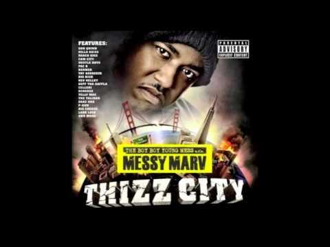 Messy Marv - Thizz City - Leather Feat Messy Marv Berner Skaz One