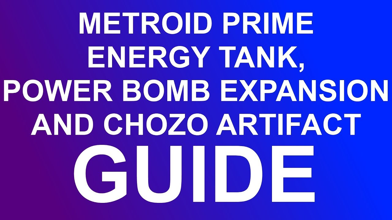 metroid prime energy tank power bomb expansion and chozo artifact guide youtube. Black Bedroom Furniture Sets. Home Design Ideas