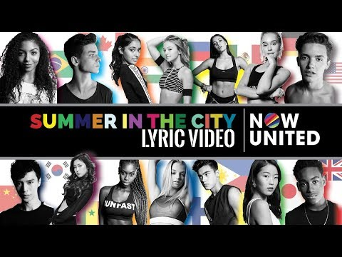 NOW UNITED - Summer in The City (Lyric Video)
