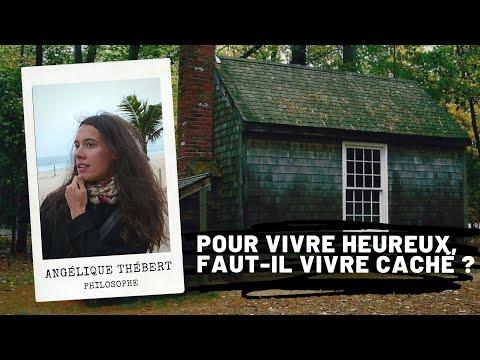 Henry David Thoreau - Pour vivre heureux,  faut-il vivre caché ?, Angélique Thébert